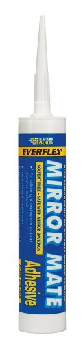 EVERBUILD MIRROR MATE SEALANT ADHESIVE 310ML GLUE BOND C3 SOLVENT FREE